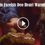 Gloria in Excelsis Deo Heart Warming Song
