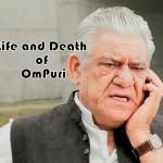 Life of Veteran Actor OM Prakash Puri