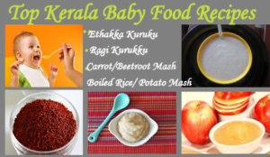 Top Baby Food Recipes Kerala Style (Upto 1 Year)