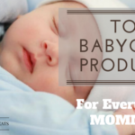 Top 9 Baby Care Products (New Moms Must Aware)