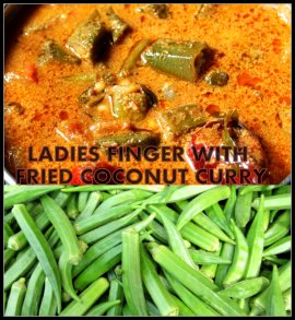 Ladies Finger with Fried Coconut Curry